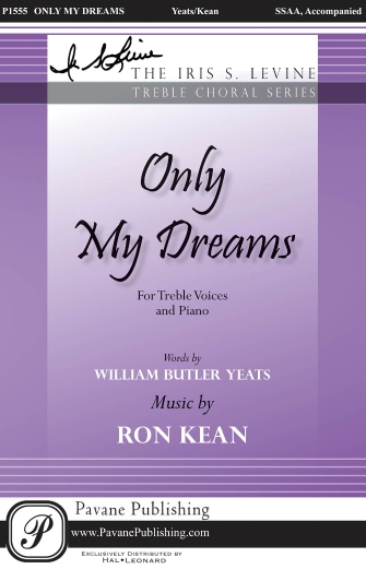 Only My Dreams : SSAA : Ron Kean : Ron Kean : Sheet Music : 00159356 : 888680617608
