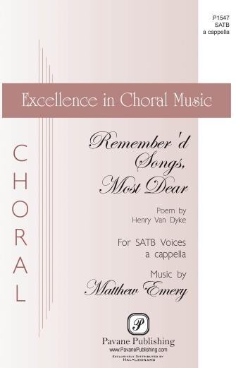 Remember'd Songs Most Dear : SATB : Matthew Emery : Matthew Emery : Sheet Music : 00159357 : 888680617615
