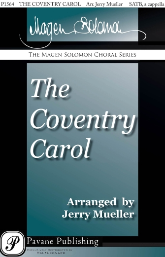 Coventry Carol : SATB : Jerry Mueller : Sheet Music : 00159359 : 888680617639