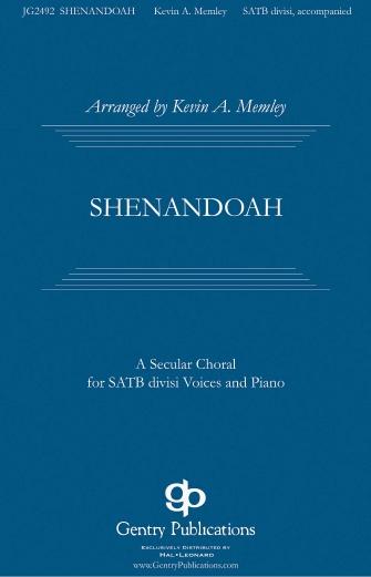 Shenandoah : SATB Divisi : Kevin Memley : Sheet Music : 00159835 : 888680620103