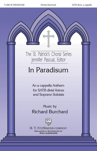 In Paradisum : SATB divisi : Richard Burchard : Richard Burchard : Sheet Music : 00160213 : 888680621919