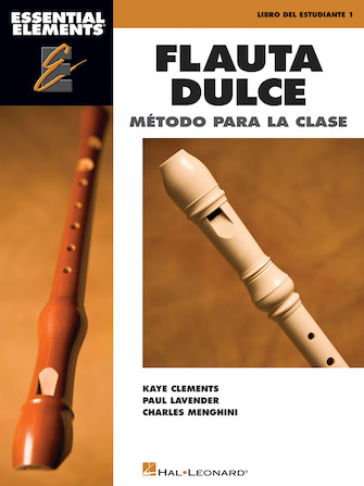 Product Cover for Essential Elements Flauta Dulce (Recorder) – Spanish Classroom Edition