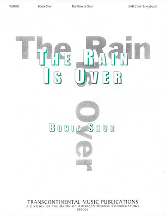 Product Cover for The Rain Is Over (Hinei Hastav Avar)