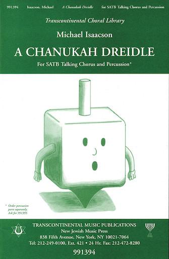 A Chanukah Dreidle : SATB : Michael Isaacson : Michael Isaacson : Sheet Music : 00191284 : 073999912845