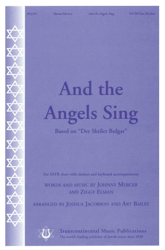 And the Angels Sing : SATB : Joshua Jacobson : Sheet Music : 00191553 : 884088130473