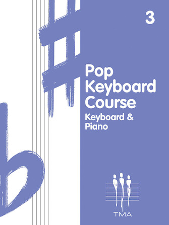 Tritone Pop Keyboard Course – Book 3