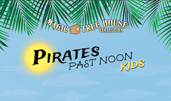 Product Cover for Magic Tree House: Pirates Past Noon KIDS