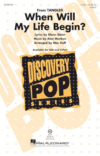 When Will My Life Begin? : 2-Part : Mac Huff : Alan Menken : Tangled : Sheet Music : 00198149 : 888680647292