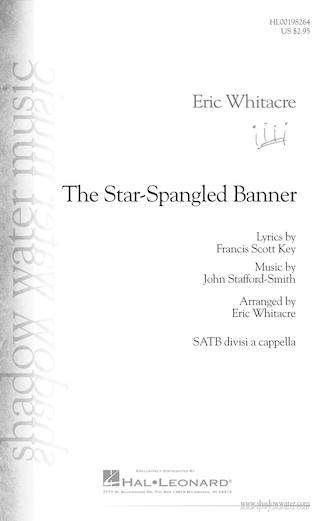 The Star-Spangled Banner : SATB divisi : Eric Whitacre : Francis Scott Key : Sheet Music : 00198264 : 888680647728