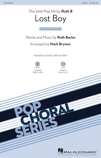 Lost Boy : SATB : Mark Brymer : Ruth Berhe : Ruth B : Songbook : 00198763 : 888680649173