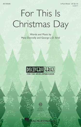 For This Is Christmas Day : 3-Part : Mary Donnelly : Mary Donnelly : Sheet Music : 00199596 : 888680650254