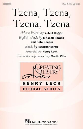 Tzena, Tzena, Tzena, Tzena : SSA : Martin Ellis : Issachar Miron : The Weavers : Sheet Music : 00200499 : 888680650872