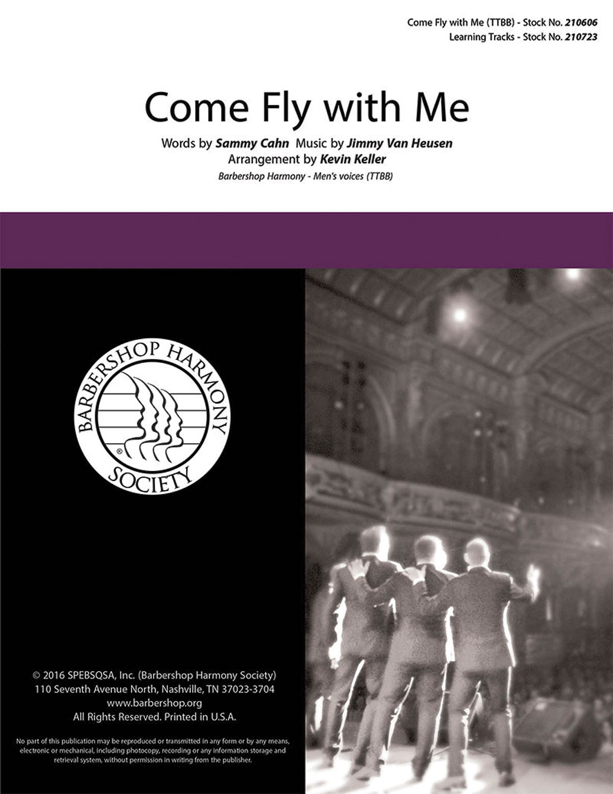 Come Fly with Me : TTBB : Kevin Keller : Sammy Cahn : OC Times : Sheet Music : 00200660 : 812817021075