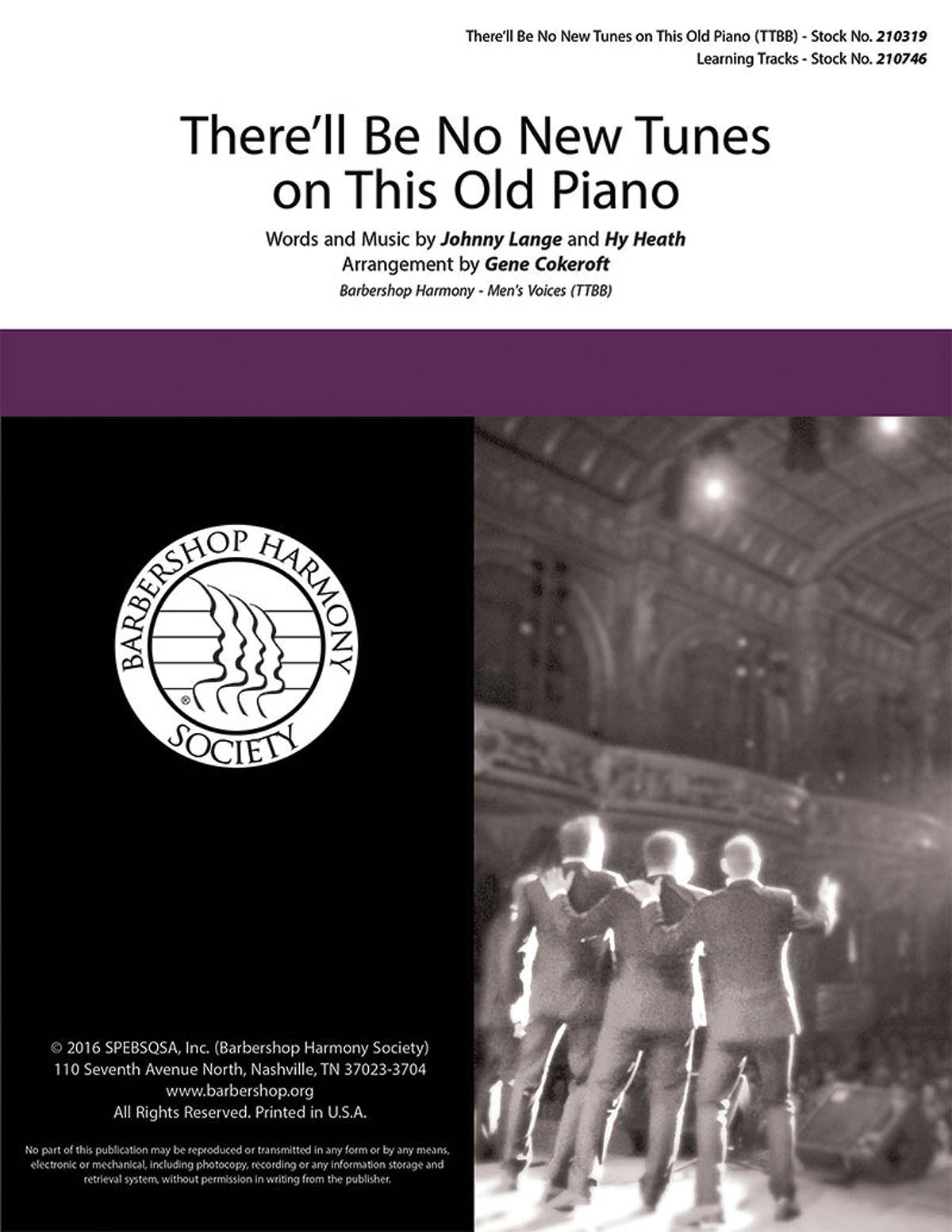 There'll Be No New Tunes on This Old Piano : TTBB : Gene Cokeroft : Crossroads : Sheet Music : 00200671 : 888680654405