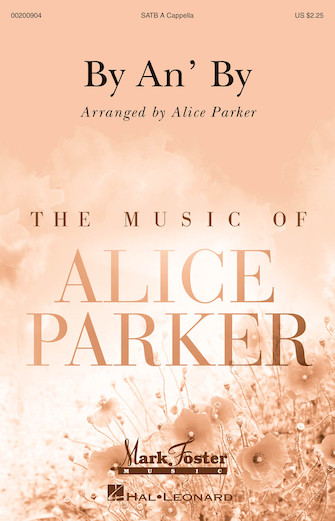 By an' By : SATB : Alice Parker : Sheet Music : 00200904 : 888680652296
