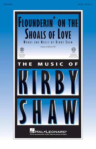 Flounderin' on the Shoals of Love : SATB : Kirby Shaw : Sheet Music : 00200906 : 888680652333
