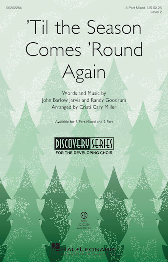 'Til the Season Comes 'Round Again : 3-Part : Cristi Cary Miller : Sheet Music : 00202264 : 888680655846