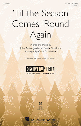 'Til the Season Comes 'Round Again : 2-Part : Cristi Cary Miller : Sheet Music : 00202265 : 888680655853