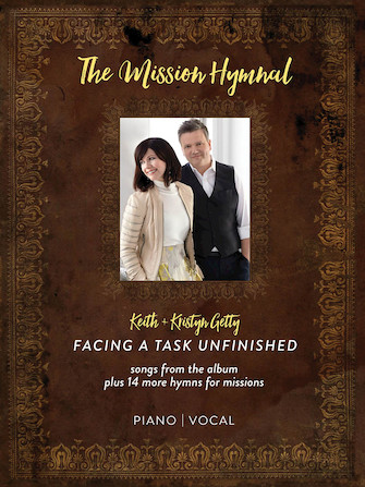 Product Cover for Keith & Kristyn Getty – The Mission Hymnal: Facing a Task Unfinished