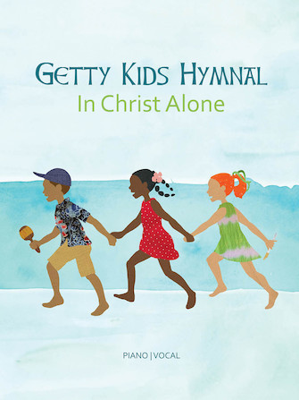 Product Cover for Getty Kids Hymnal – In Christ Alone