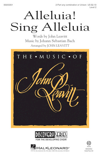 Alleluia! Sing Alleluia : 2-Part : John Leavitt : Sheet Music : 00203351 : 888680657420