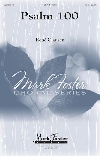Psalm 100 : SSA : Rene Clausen : Rene Clausen : Sheet Music : 00204079 : 888680657932