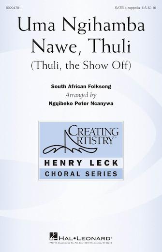Uma Ngihamba Nawe, Thuli : SATB : Ngqibeko Peter Ncanywa : Sheet Music : 00204781 : 888680658243