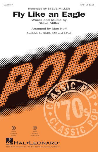 Fly Like an Eagle : SAB : Mac Huff : Steve Miller : Steve Miller : Sheet Music : 00209817 : 888680658649