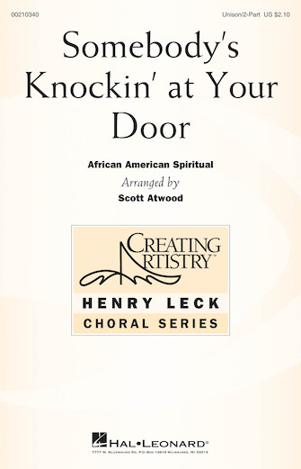 Somebody's Knockin' at Your Door : Unison : Scott Atwood : Songbook : 00210340 : 888680659240