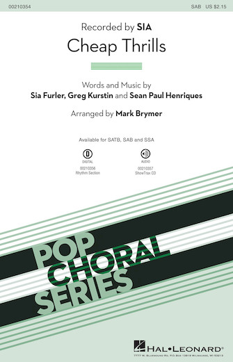 Cheap Thrills : SAB : Mark Brymer : Sia Furler : Sheet Music : 00210354 : 888680659417