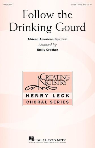 Follow the Drinking Gourd : SSA : Emily Crocker : Sheet Music : 00210444 : 888680659875