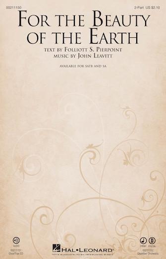 For the Beauty of the Earth : 2-Part : John Leavitt : Sheet Music : 00211150 : 888680660376