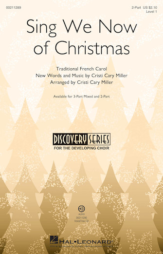 Sing We Now of Christmas : 2-Part : Cristi Cary Miller : Sheet Music : 00211289 : 888680660826