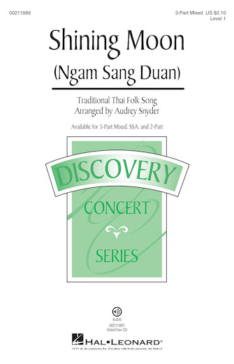 Shining Moon (Ngam Sang Duan) : 3-Part : Audrey Snyder : Sheet Music : 00211889 : 888680662059