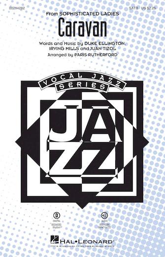 Caravan : SATB : Paris Rutherford : Duke Ellington : Duke Ellington : Sheet Music : 00214282 : 888680663711