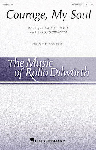 Courage, My Soul : SSA : Rollo Dilworth : Sheet Music : 00215272 : 888680664404