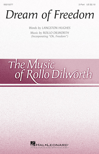 Dream of Freedom : 2-Part : Rollo Dilworth : Sheet Music : 00215277 : 888680664411