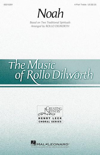 Noah : SSAA : Rollo Dilworth : Sheet Music : 00215281 : 888680664435