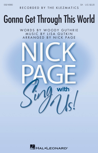 Gonna Get Through This World : 2-Part : Nick Page : Woody Guthrie : Sheet Music : 00216560 : 888680665487