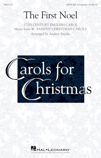The First Noel : SATB : Audrey Snyder : Sheet Music : 00217751 : 888680667405