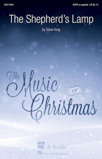 The Shepherd's Lamp Carol : SATB : Steve King : Steve King : Sheet Music : 00217953 : 888680667726