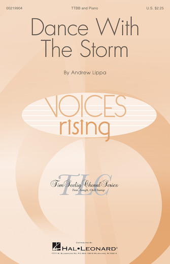 Dance with the Storm : TTBB : Andrew Lippa : Andrew Lippa : Sheet Music : 00219904 : 888680669195