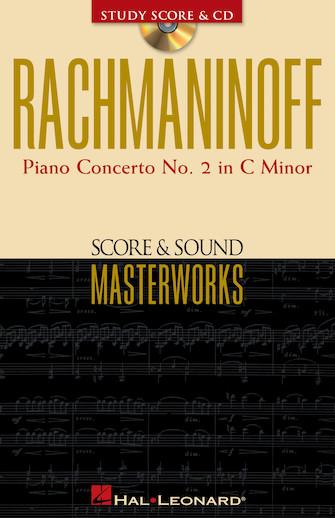 Rachmaninoff – Piano Concerto No. 2 in C Minor