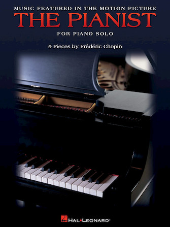 Music Featured in the Motion Picture <i>The Pianist</i>