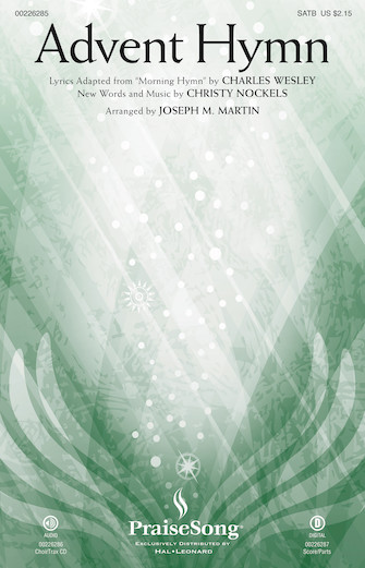 Advent Hymn : SATB : Joseph Martin : Christy Nockels : Christy Nockels : Sheet Music : 00226285 : 888680674236