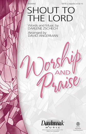 Shout to the Lord : SATB : David Angerman : Darlene Zschech : Songbook & CD : 00226465 : 888680674861