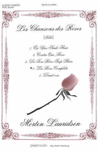 La Rose Complete : SATB : Morten Lauridsen : Sheet Music : 00228804 : 680160430536