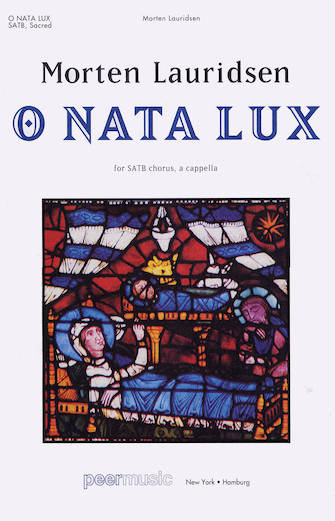 O Nata Lux : SATB : Morten Lauridsen : Sheet Music : 00228860