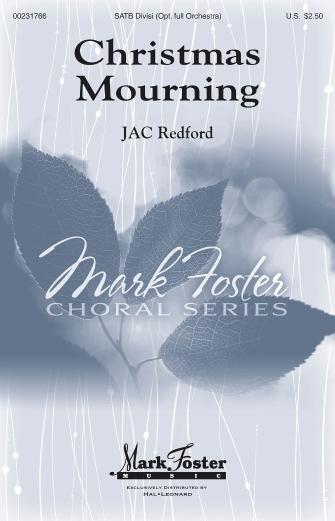 Christmas Mourning : SATB : J.A.C. Redford : J.A.C. Redford : Sheet Music : 00231766 : 888680676773