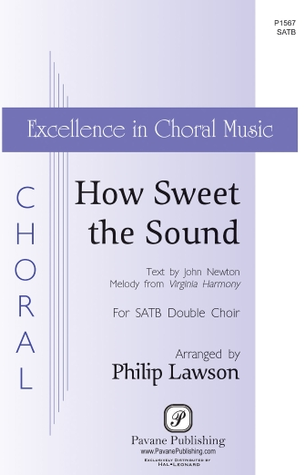 How Sweet the Sound : SATB divisi : Philip Lawson : Sheet Music : 00232770 : 888680678746